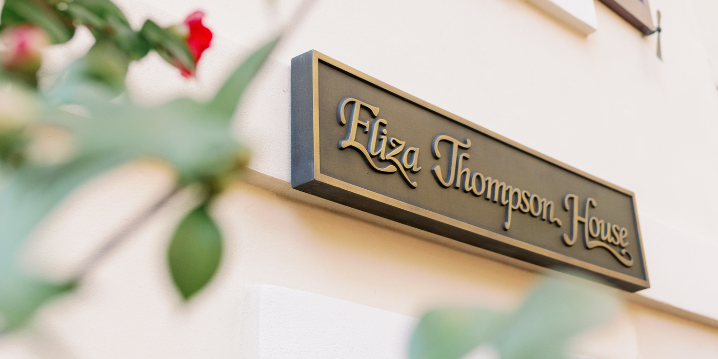 Eliza Thompson House Testimonials
